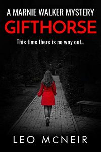 Gifthorse by Leo McNeir