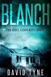 Blanch by David Tyne