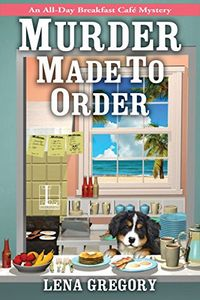 Murder Made to Order by Lena Gregory