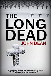 The Long Dead by John Dean