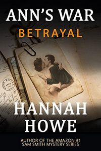 Betrayal by Hannah Howe
