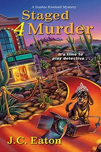 Staged 4 Murder by J. C. Eaton