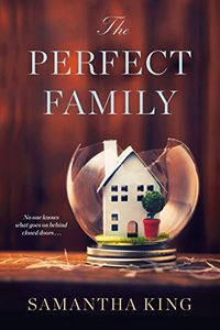 The Perfect Family by Samantha King