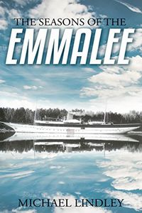 The Seasons of the EmmaLee by Michael Lindley