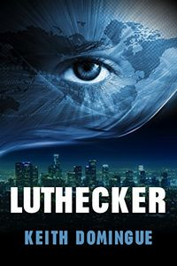 Luthecker by Keith Domingue