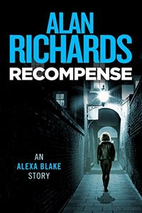 Recompense by Alan Richards