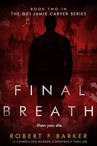 Final Breath by Robert F. Barker