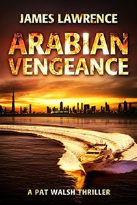 Arabian Vengeance by James Lawrence