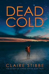 Dead Cold by Claire Stibbe