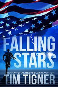Falling Stars by Tim Tigner