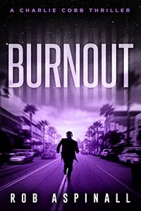 Burnout by Rob Aspinall