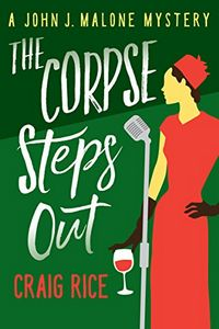 The Corpse Steps Out by Craig Rice