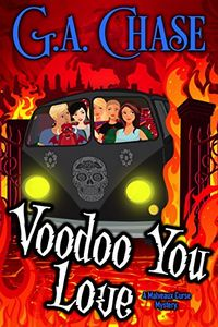 Voodoo You Love by G. A. Chase
