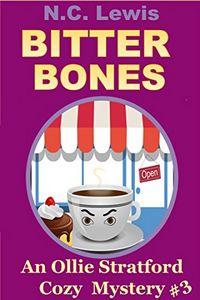 Bitter Bones by N. C. Lewis