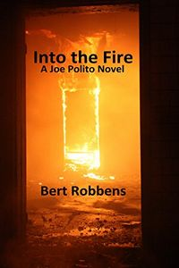 Into the Fire by Bert Robbens
