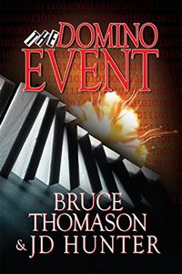 The Domino Event by Bruce Thomason and J. D. Hunter