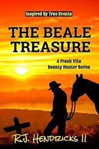 The Beale Treasure by R. J. Hendricks II