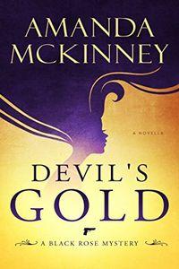 Devil's Gold by Amanda McKinney