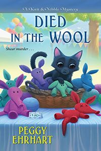 Died in the Wool by Peggy Ehrhart