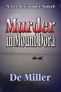 Murder in Mount Dora by De Miller