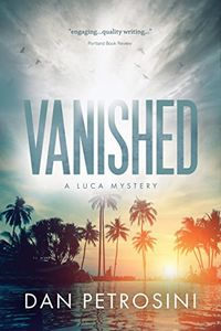 Vanished by Dan Petrosini