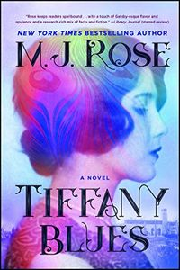 Tiffany Blues by M. J. Rose