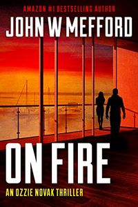 ON Fire by John W. Mefford