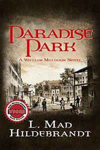 Paradise Park by L. Mad Hildebrandt