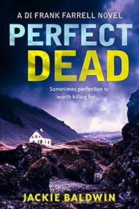 Perfect Dead by Jackie Baldwin