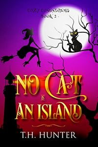 No Cat Is An Island by T. H. Hunter