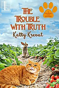 The Trouble with Truth by Kathy Krevat