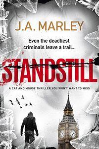 Standstill by J. A. Marley