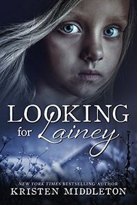 Looking for Lainey by Kristen Middleton