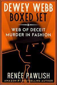 The Dewey Webb Series by Renee Pawlish