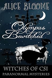 Olympus Bewitched by Alice Bloome