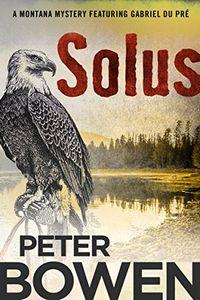 Solus by Peter Bowen