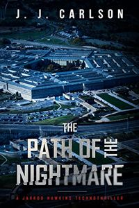 The Path of the Nightmare by J. J. Carlson