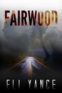 Fairwood by Eli Yance