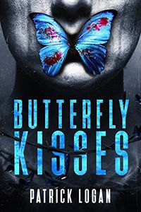 Butterfly Kisses by Patrick Logan