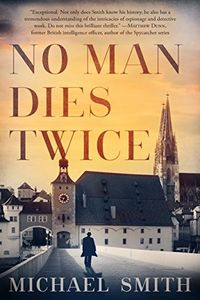 No Man Dies Twice by Michael Smith
