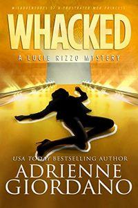 Whacked by Adrienne Giordano