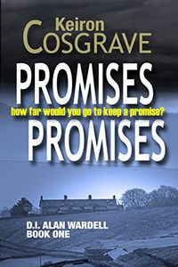 Promises, Promises by Keiron Cosgrove