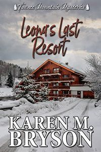Leona's Last Resort by Karen M. Bryson