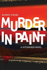 Murder in Paint by Rodney Strong