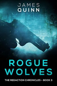 Rogue Wolves by James Quinn