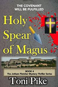 Holy Spear of Magus by Toni Pike