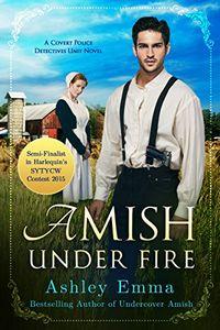 Amish Under Fire by Ashley Emma