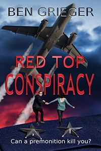 Red Top Conspiracy by Ben Grieger