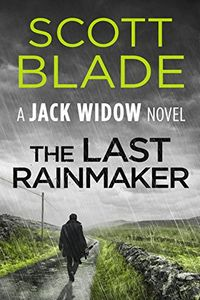 The Last Rainmaker by Scott Blade