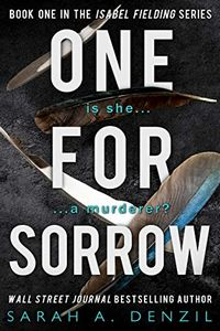 One for Sorrow by Sarah A. Denzil